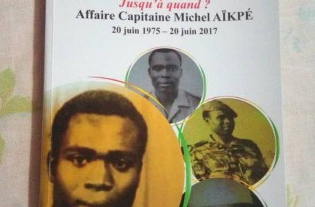 La mémoire collective assassinée… Jusqu'à quand ? Affaire capitaine Michel Aïkpé 20 juin 1975 – 20 juin 2017