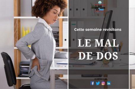 """Bien-être dorsal: quand le dos """"perd son la"""""""