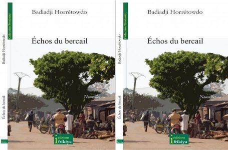 """Cameroun/ """"Echos du bercail"""" de Badiadji Horrétowdo"""