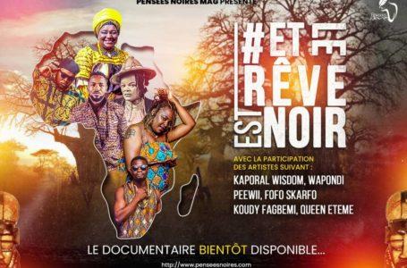 """Afrique/ """"Et le rêve est noir"""", le documentaire, bientôt…"""