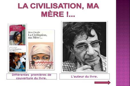 La civilisation, ma Mère !… de Driss Chraïbi