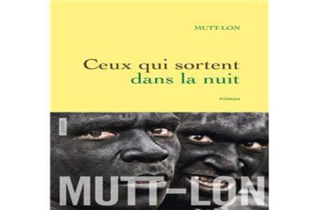 Ceux qui sortent dans la nuit de Mutt-Lon