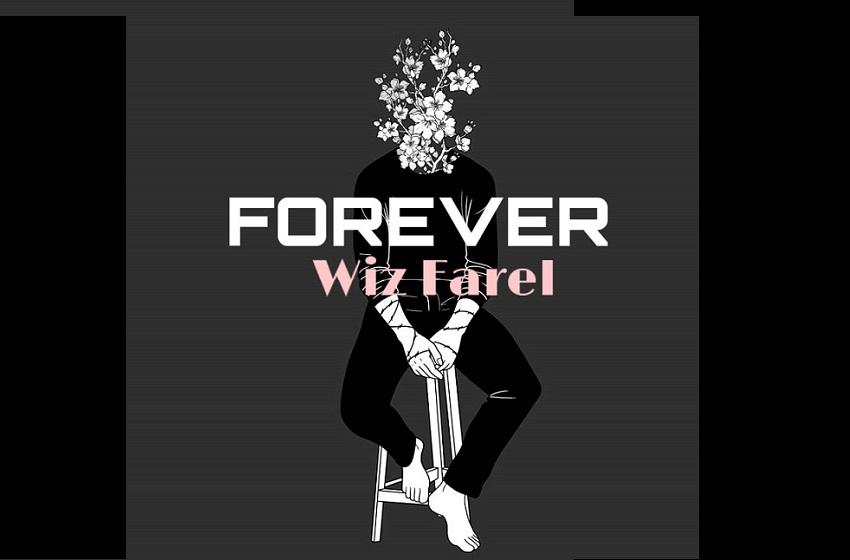 Wiz Farel_Forever_MyAfricaInfos