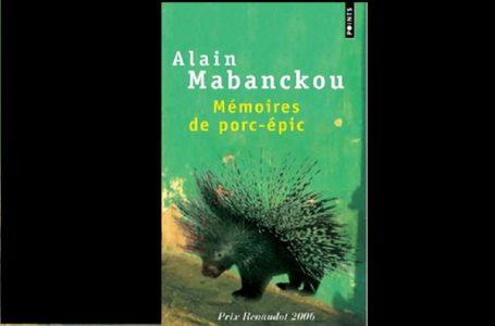 Voyager avec Alain Mabonckou par le biais de son roman inédit ''Mémoires de porc-épic''