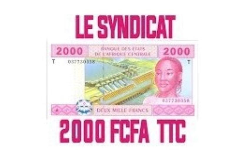 Syndicat 2 mille francs_MyAfricaInfos