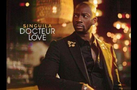 """Musique/ """"Docteur Love"""" le nouvel album de Singuila qui s'annonce comme l'un des événements de l'année"""