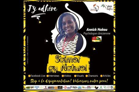 S'Aimer Au Naturel/ « Acceptons-nous et apprécions-nous en premier. Le monde nous suivra plus tard. »: Annick NAKOU