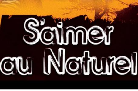 S'Aimer Au Naturel/ Edmond Le Prince Parolier apporte son soutien !